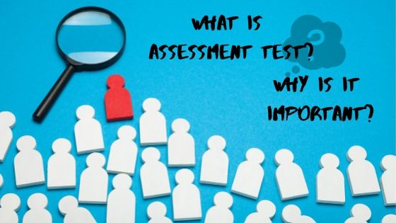 Career Assessment Test: Importance and Effectiveness