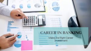 Career in Banking