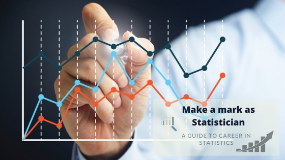 Students Guide: Ways to Make a Career in Statistics