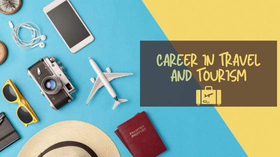 Explore a Career in Travel and Tourism