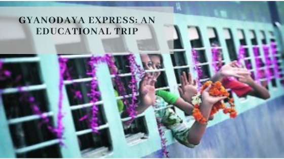 Gyanodaya Express: An Educational Trip
