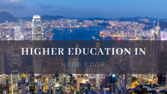Everything You Need to Know: Higher Education in Hong Kong