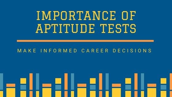 Importance of Aptitude Test in Career Decisions