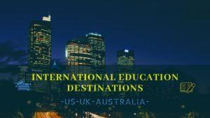 International Education Destinations