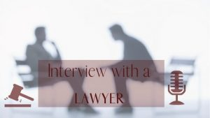 Interview with a lawyer