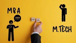 M.TECH_vs_MBA