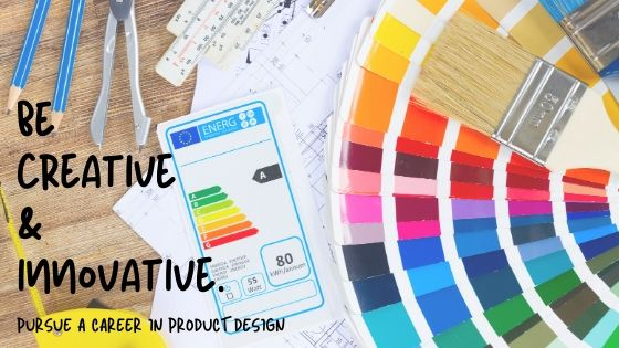 Be the Artistic Engineer with a Career in Product Designing