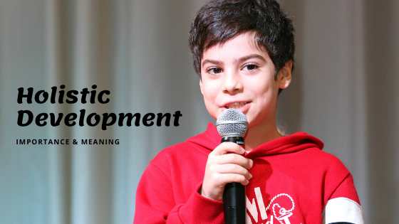 Holistic development for Students: Meaning & Importance