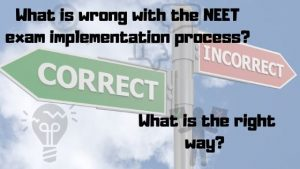 Why_NEET_Exam_implementation_process_is_incorrect