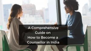 How_to_Become_a_Counsellor_in_India