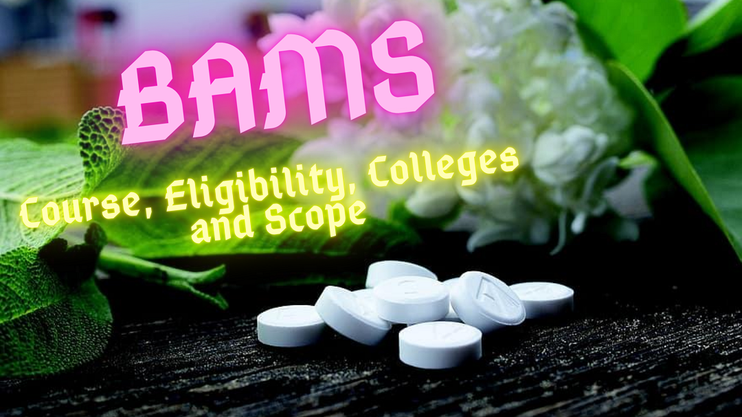 BAMS: The #1 Complete Guide (Plus list of over 240 colleges)