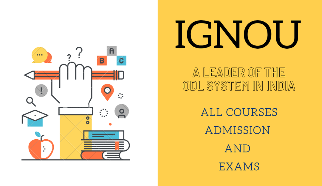 All about IGNOU 2020: Courses, Admission, and Exams