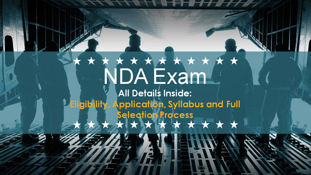 A Complete Guide on NDA Exam (Revised Dates for 2020, Dates Announced for 2021)