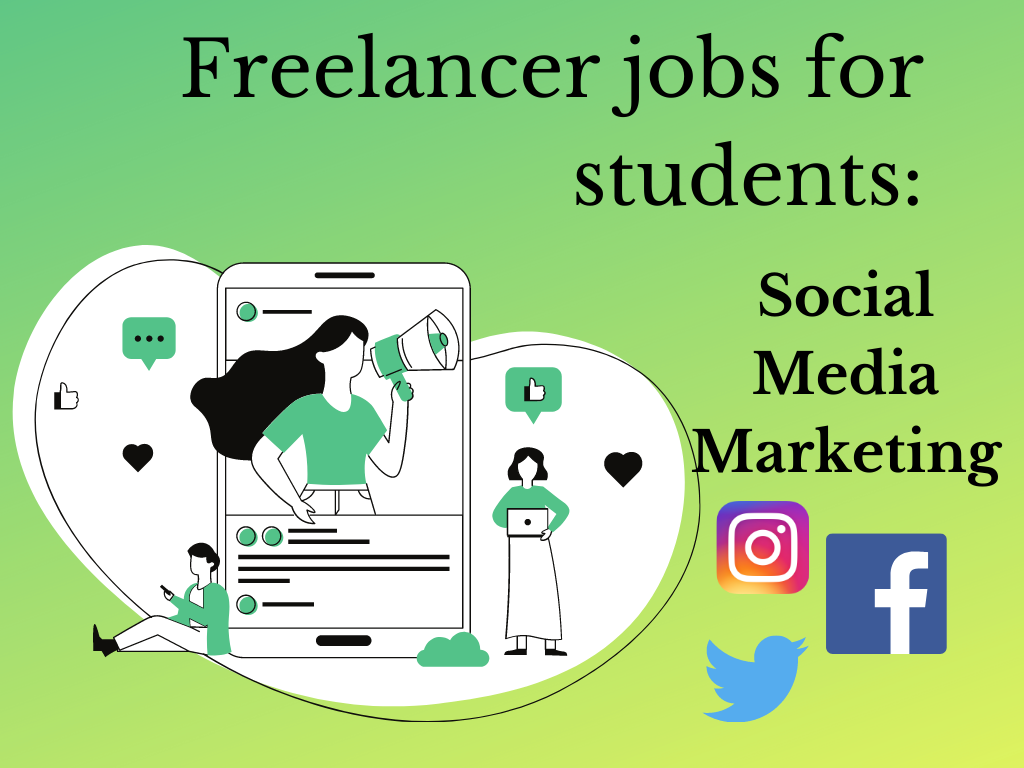 Best freelance jobs for students: Social Media Marketing