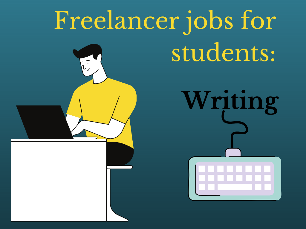 Freelancer jobs for students: Writing