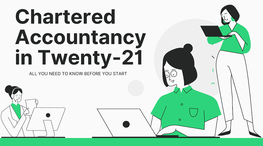 CA: All you need to Know before you Start with your Chartered Accountancy curriculum in 2021