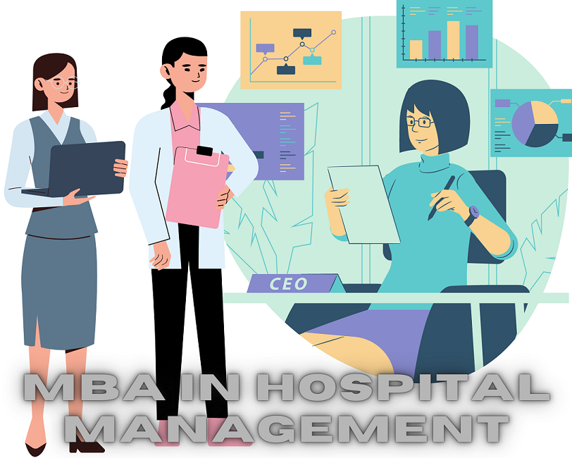 MBA in Hospital Management 2021: Be The Next Gen Professional