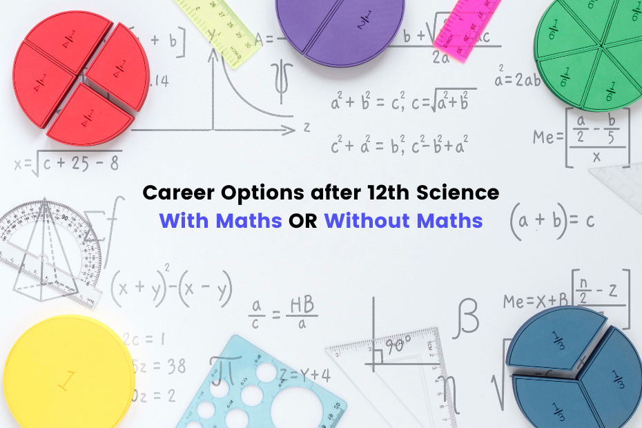 Career Options after 12th science with Maths or without Maths